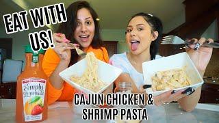 EAT WITH US: CAJUN CHICKEN & SHRIMP PASTA 🍝😍