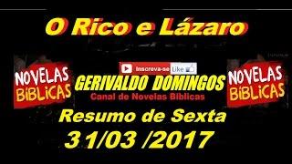 Resumo de O rico e Lázaro, sexta feira, 31/03/2017