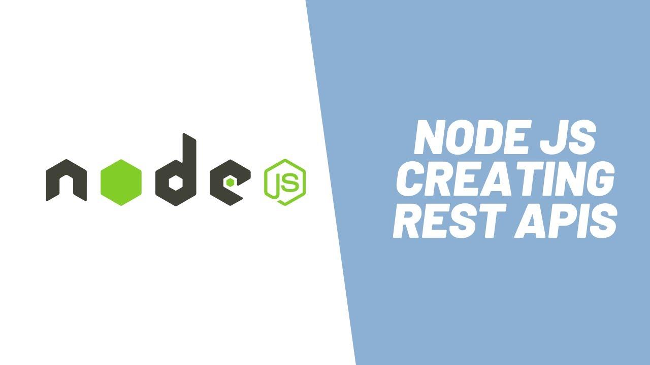How to Develop Rest APIs using Node JS