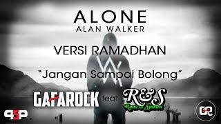 ALAN WALKER - ALONE - Versi Ramadhan - Jangan Sampai Bolong