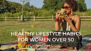 Healthy lifestyle habits for women ...