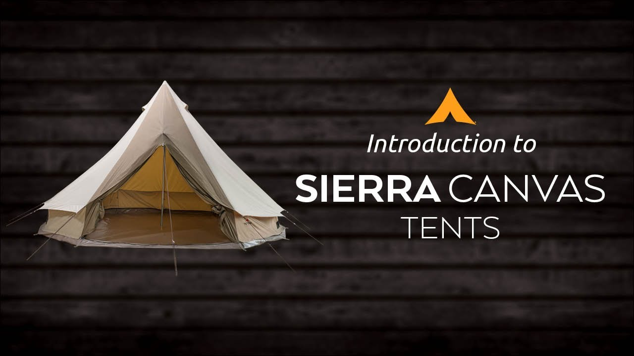 introduction to the sierra canvas tents youtube