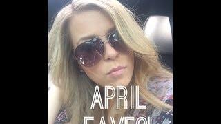 April Favorites 2014 Thumbnail