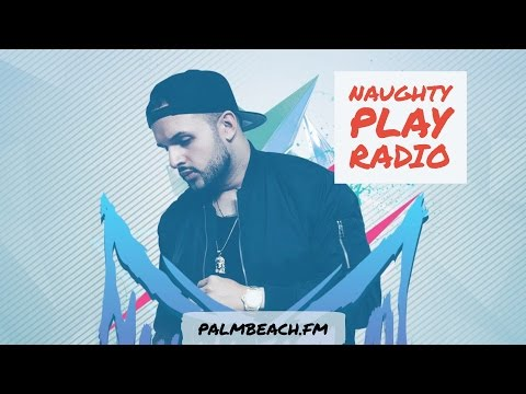 Naughty Play Radio #4 Best House Music Worldwide