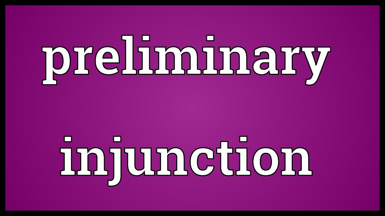 Quot Definition Preliminary Injunction Meaning  Youtube