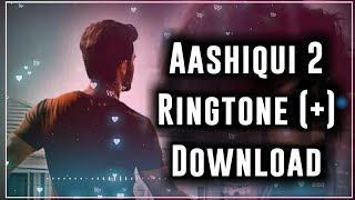 Aashiqui 2 Instrumental Ringtone Piano | Aashiqui 2 Movie Ringtone | Aashiqui 2 Mobile Ringtone