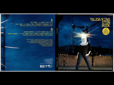 TALEN FEAT. SIZZLA  - THE VIBES ( A SIZZLA TALE)