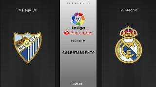 Calentamiento Málaga vs R. Madrid