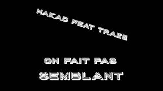 Download Video Dry - On Fait Pas Semblant feat. Dr. Beriz (Cover feat. Traze) MP3 3GP MP4