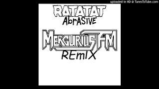 Ratatat - Abrasive (Mercurius FM Remix) [download in description]