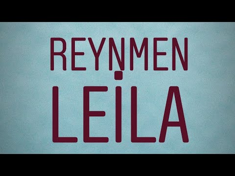 Reynmen Leila Lyrics Sozleri Youtube