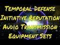 Temporal Defense Initiative Reputation Audio Transmission - Equipment Sets Demo - Star Trek Online
