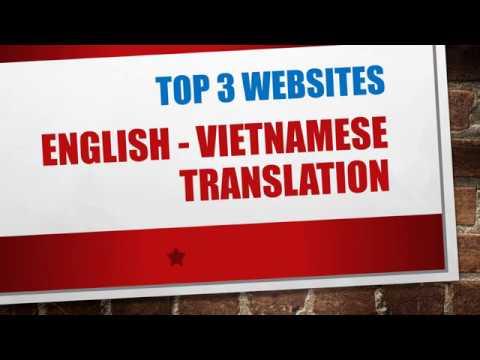 Top 3 Free Online English Vietnamese Translation Websites & Tools 2018