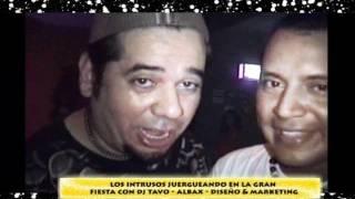 DJ TAVO EN IQUITOS CON LOS INTRUSOS - ALAN BAXTER .wmv