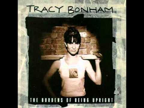 Tracy Bonham   The one