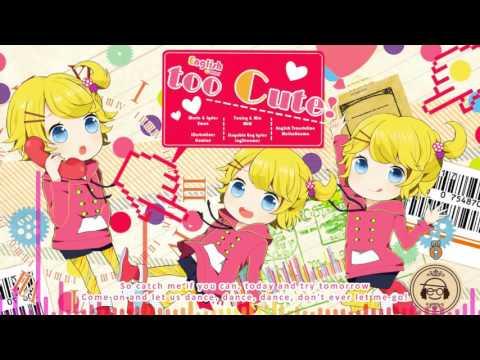 ( Kagamine Rin [Eng V4] ) Too Cute!  (English Cover)