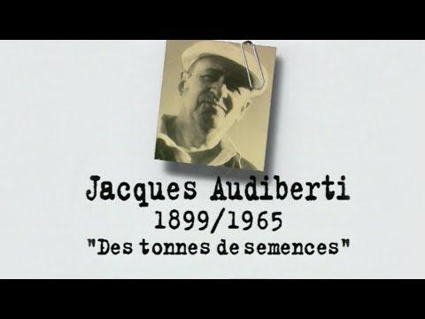 Jacques AUDIBERTI – Un siècle d'écrivains : Des tonnes de semences (DOCUMENTAIRE, 1998)