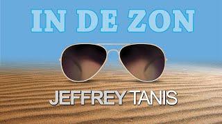 Jeffrey Tanis - In De Zon (Officiële videoclip) HD