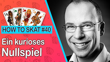 How To Skat #40: Ein kurioses Nullspiel (mit Untertiteln / with English subtitles)