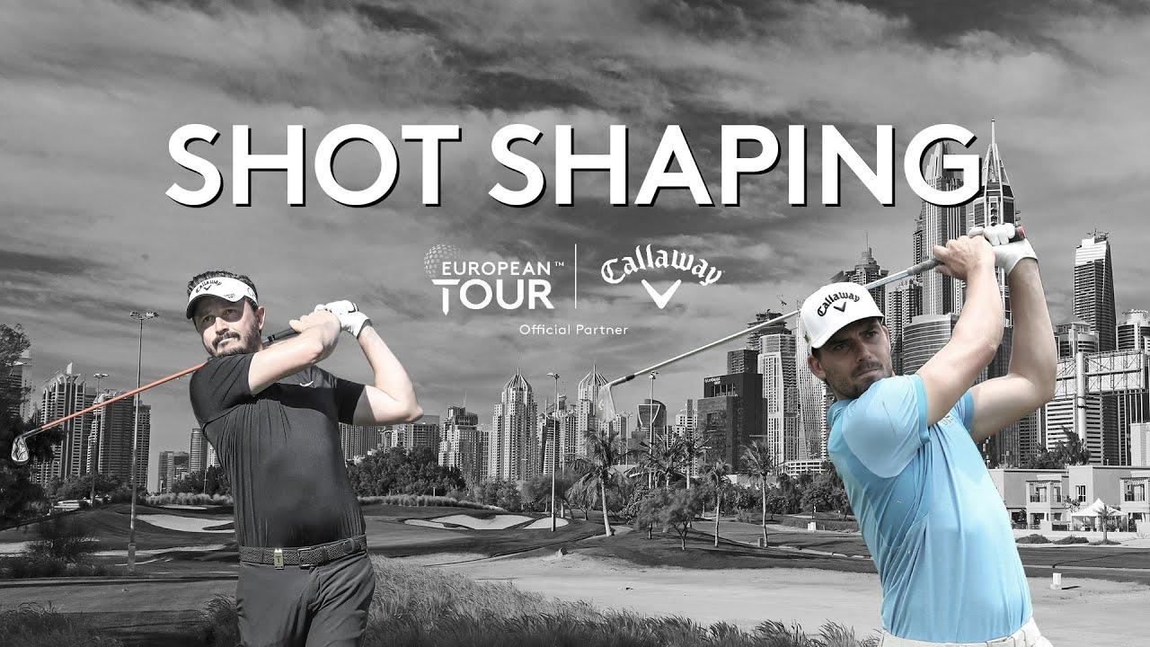 Shot Shaping | Mike Lorenzo-Vera & Haydn Porteous | Callaway Tour Tips