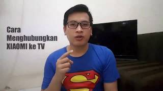 Video Cara setting Xiaomi ke tv dengan anycast mudah download MP3, 3GP, MP4, WEBM, AVI, FLV Agustus 2018