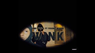 "YBS Skola ""Wink"" ft. Young Moose Official Music  Resimi"