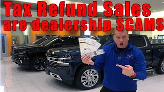 5 scams Car dealers pull during tax season.
