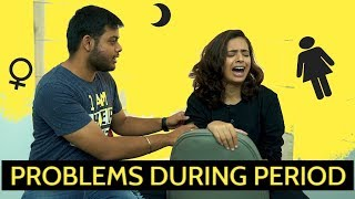 Girl Problems During Periods - Every Girl On Her Period Ever || Swara