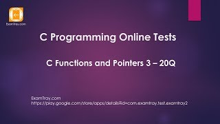 C Programming Functions and Pointers 3 Online Test with Interview FAQ Questions
