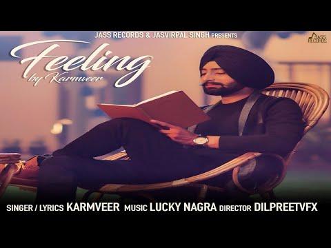 Feeling | ( Full HD) | Karmveer | New Punjabi Songs 2017 | Latest Punjabi Songs 2017
