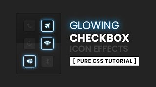 CSS Glowing Check Box Button Design   CSS Custom Checkbox Style with Fontawesome Icon