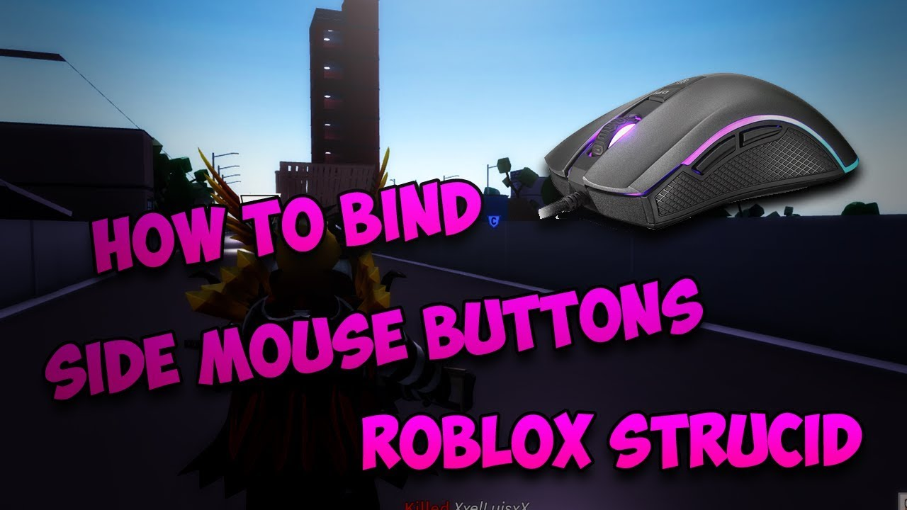 How To Use Side Mouse Buttons on Strucid! ROBLOX Strucid ...