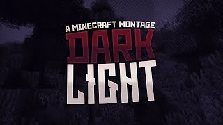 Dark Light | Minecraft Survival Games Montage