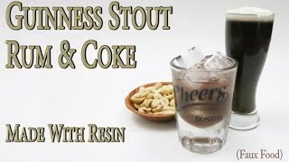 How to make a Resin Guinness Stout and Rum and Coke with Ice Cubes Food Prop, Fake Food, Faux Food