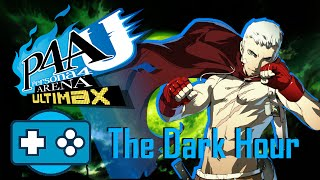 Game In Bros Vs Persona 4 Arena Ultimax: The Dark Hour