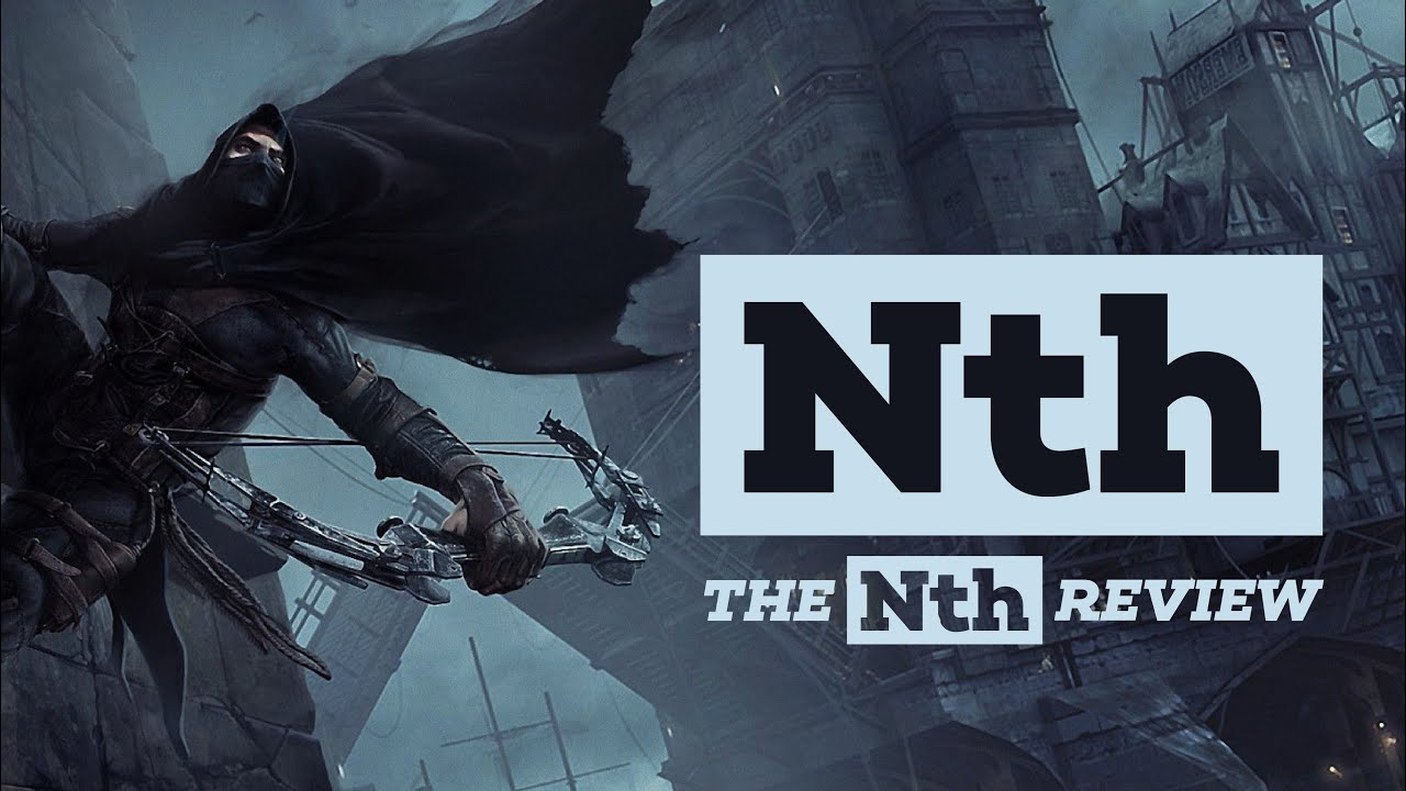 Download A Critique of the Thief Series   Nth Review