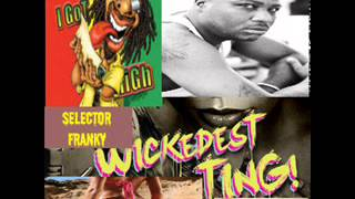 SELECTOR FRANKY WICKEDEST TING! mix2