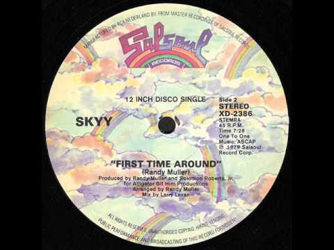 FIRST TIME AROUND - SKYY (LARRY LEVAN REMIX)