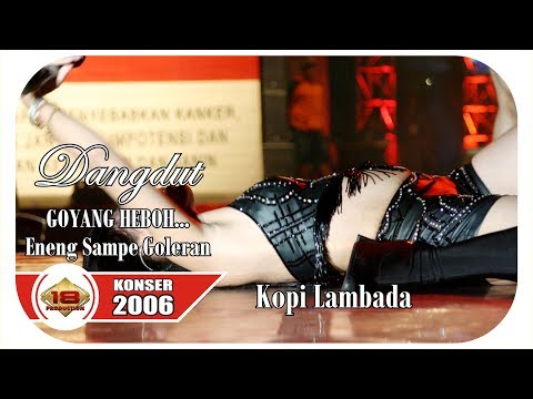 Waduhhh ... Kok Gini !!! Dangdut Koplo - Kopi Lambada (LIVE KONSER JAMBI 02 APRIL 2006)