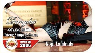 Waduhhh ... Kok Gini !!! Dangdut Koplo - Kopi Lambada LIVE KONSER JAMBI 02 APRIL 2006