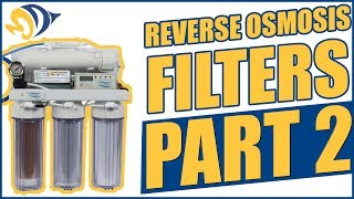 Reverse Osmosis Filters, Part 2: Replacing Filter Cartridges