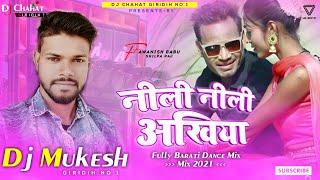 Neeli Neeli Akhiyan_!!_Super Dance Mix_!!_Dj Mukesh