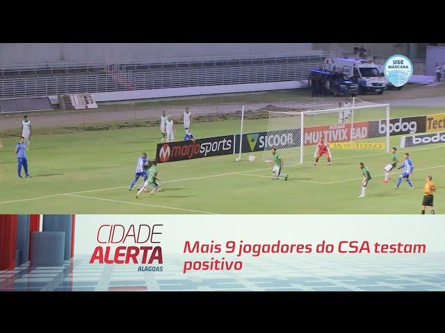 Jogo adiado: mais 9 jogadores do CSA testam positivo para COVID-19