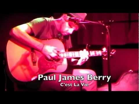 2011 - C'est La Vie by paul james berry