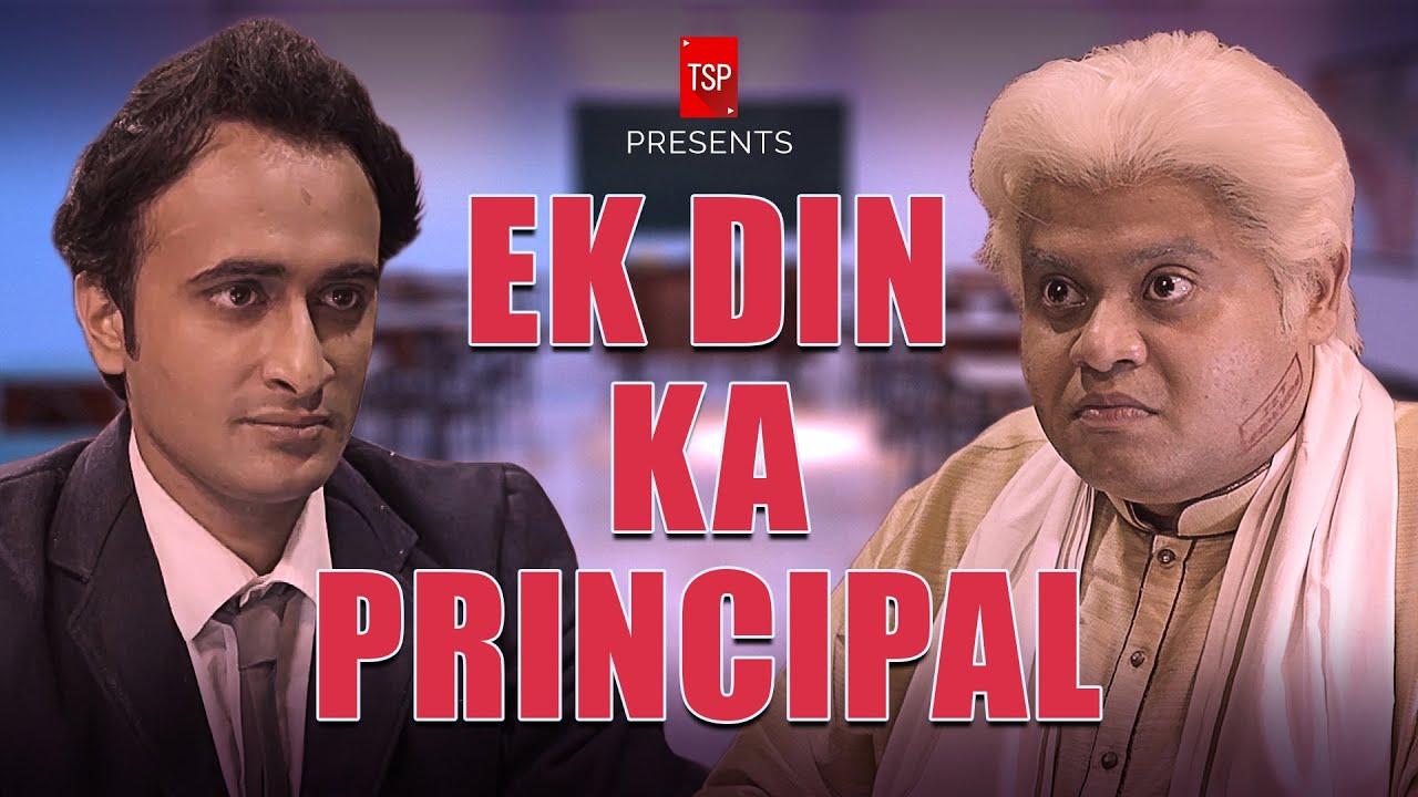 TSP's Ek Din Ka Principal ft. Badri Chavan, Abhinav Anand & Saad Bilgrami