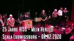 25 Jahre HISS - Mein Herz - 08.02.2020 - Scala Ludwigsburg
