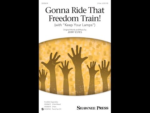 Gonna Ride That Freedom Train! (2-Part) - by Jerry Estes