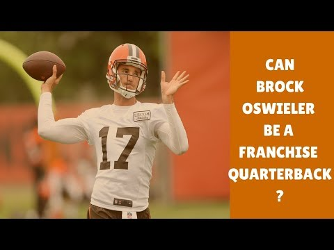 Why Brock Osweiler Can be the Browns Franchise Quarterback  // Cleveland!!!