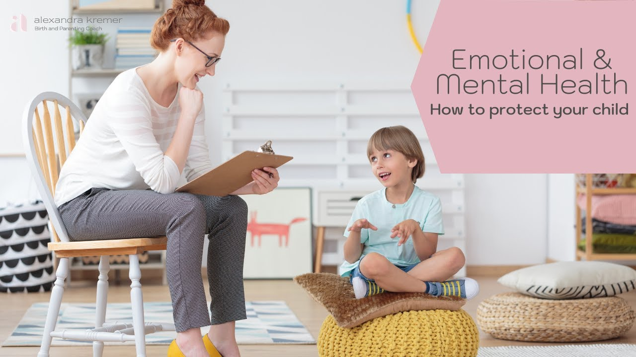 How To Protect Your Children's Emotional & Mental Health