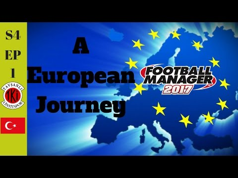 FM17 A European Journey S4.EP1 First Professional Club!